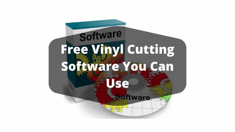 Free Vinyl Cutting Software You Can Use