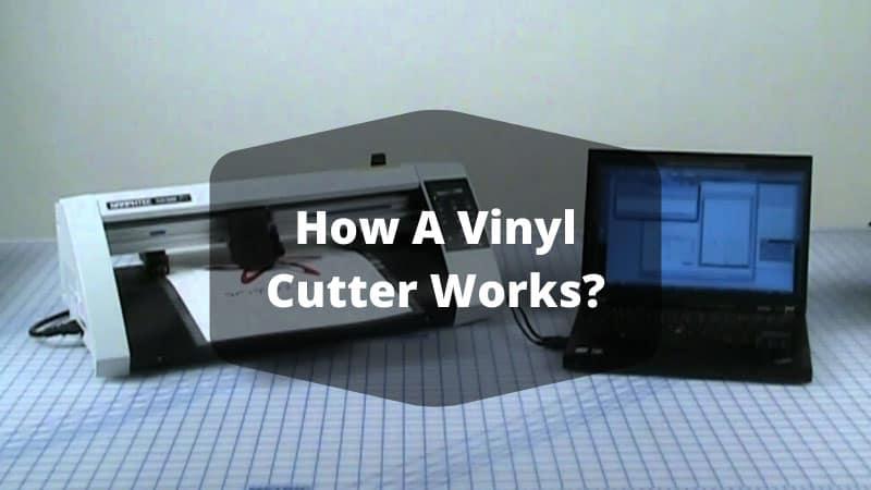 How a Vinyl Cutter Works