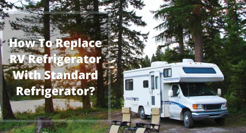 How-To-Replace-RV-Refrigerator-With-Standard-Refrigerator