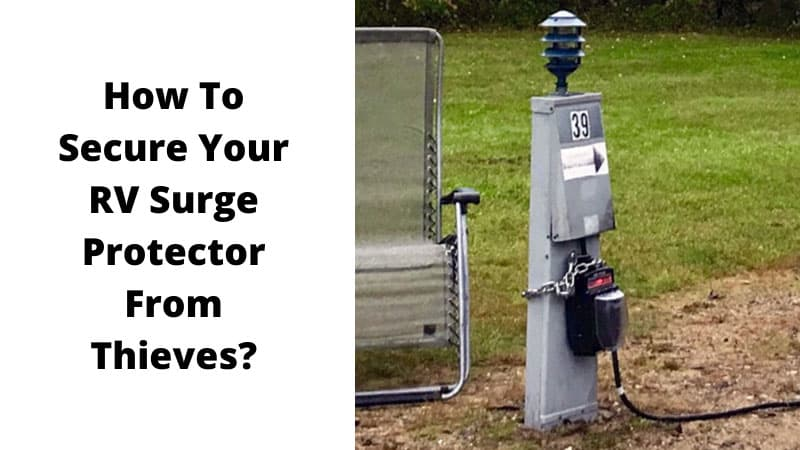 How-To-Secure-Your-RV-Surge-Protector-From-Thieves