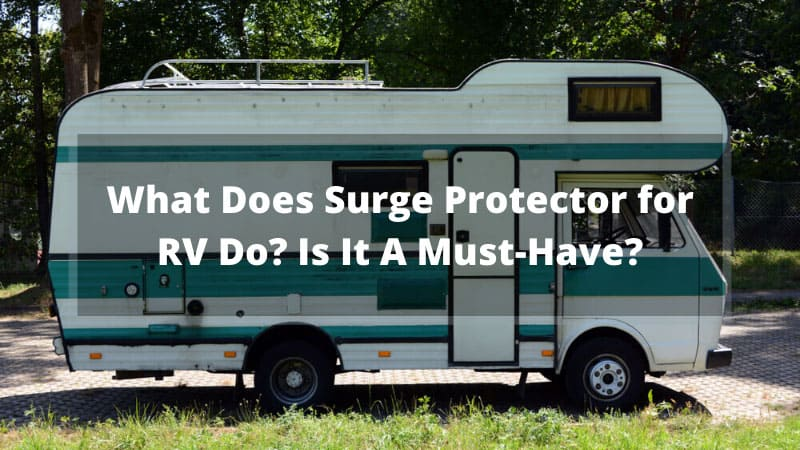 What-Does-Surge-Protector-for-RV-Do_-Is-It-A-Must-Have