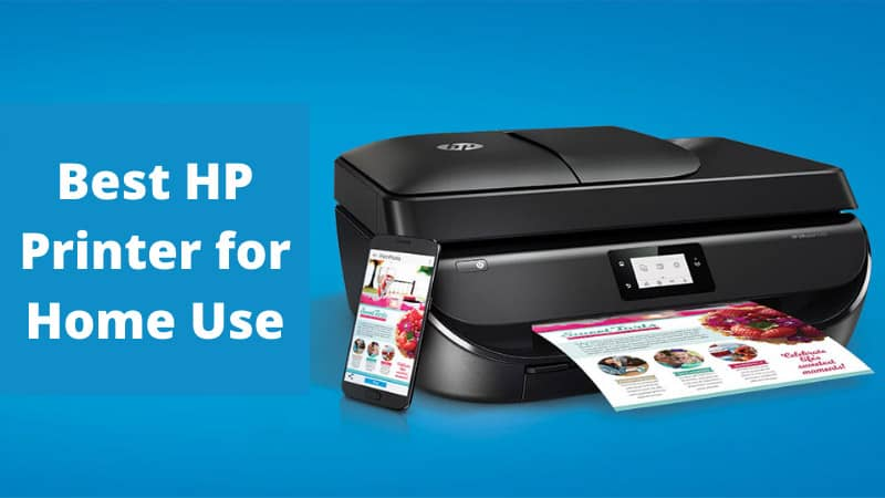 Best HP Printer for Home Use