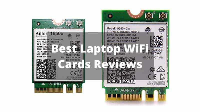 Best Laptop WiFi Cards Reviews